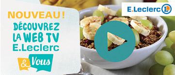 Web TV Leclerc & Vous